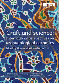 image of Craft and science: International perspectives on archaeological ceramics
